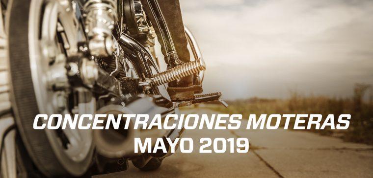Aquí encontrarás todas las concentraciones moteras del mes de mayo.