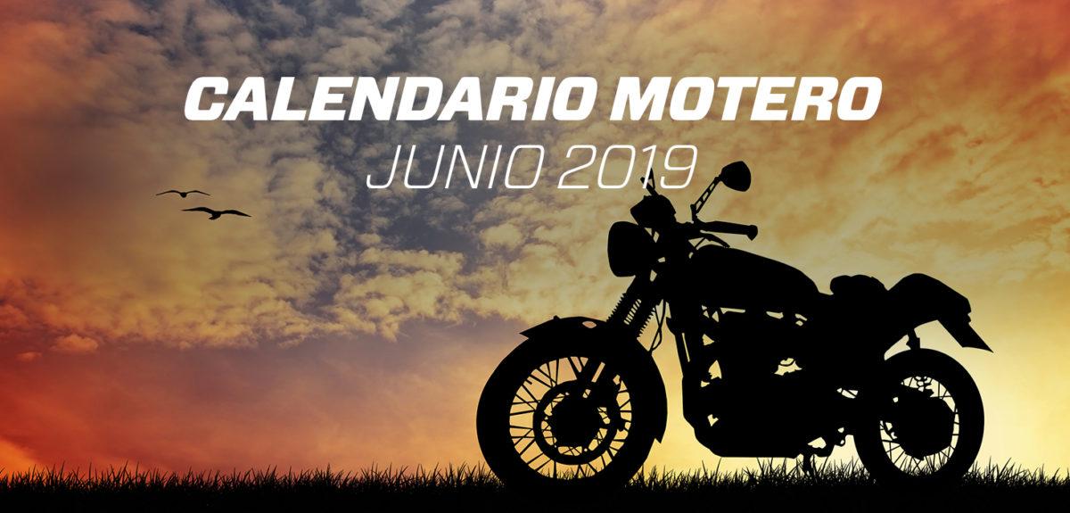 Calendario motero junio 2019. Todas las concentraciones moteras.