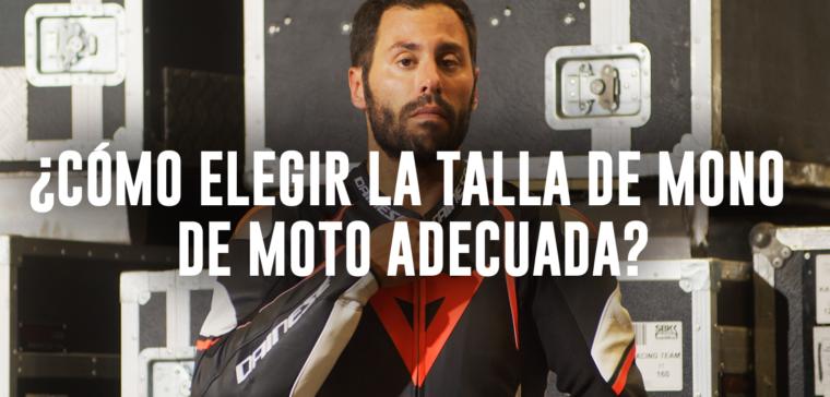 Te explicamos cómo elegir la talla de mono de moto.