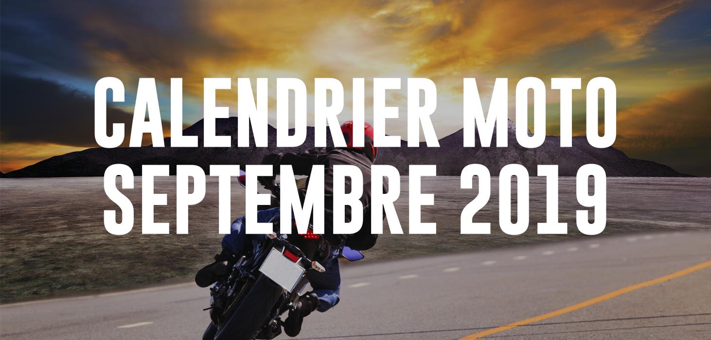 Calendrier Concentration Moto 2021 Calendrier Moto Septembre 2019, Rassemblement Moto : les dates à