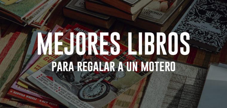mejores-libros-moteros-regalo-moto
